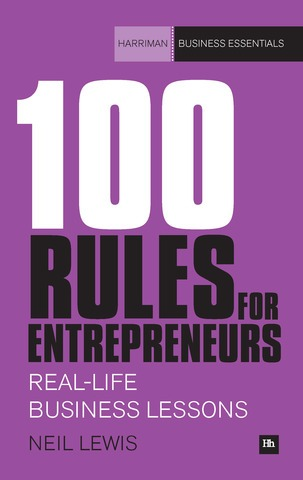 100 Rules for Enterpreneurs by Neil Lewis